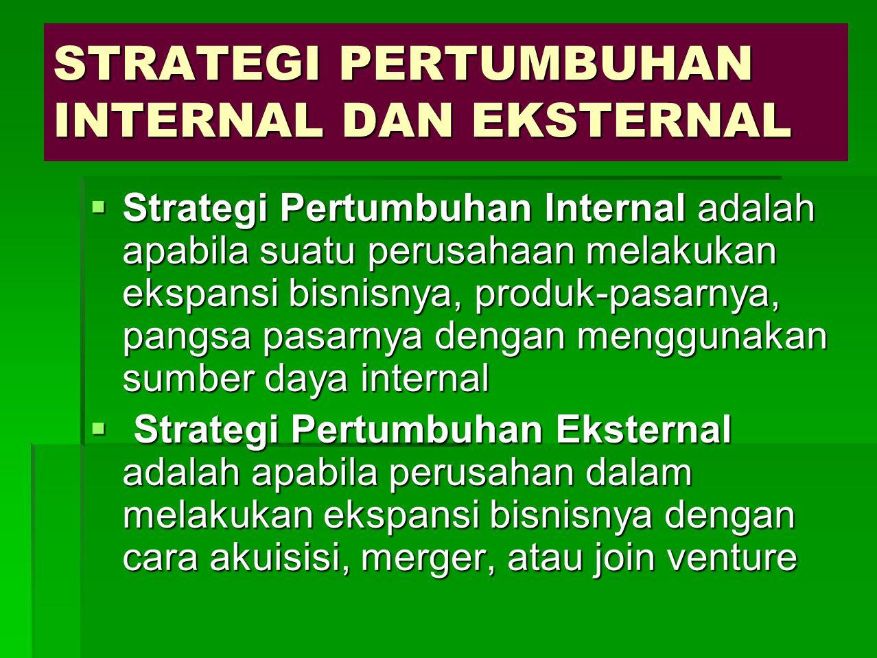 STRATEGI STABILITAS Adalah strategi organisasi yang tetap melanjutkan pekerjaan atau aktivitas yang sama dengan sebelumnya, asumsinya bahwa lingkungan eksternal tidak akan mengalami perubahan yang signifikan pada jangka pendek.