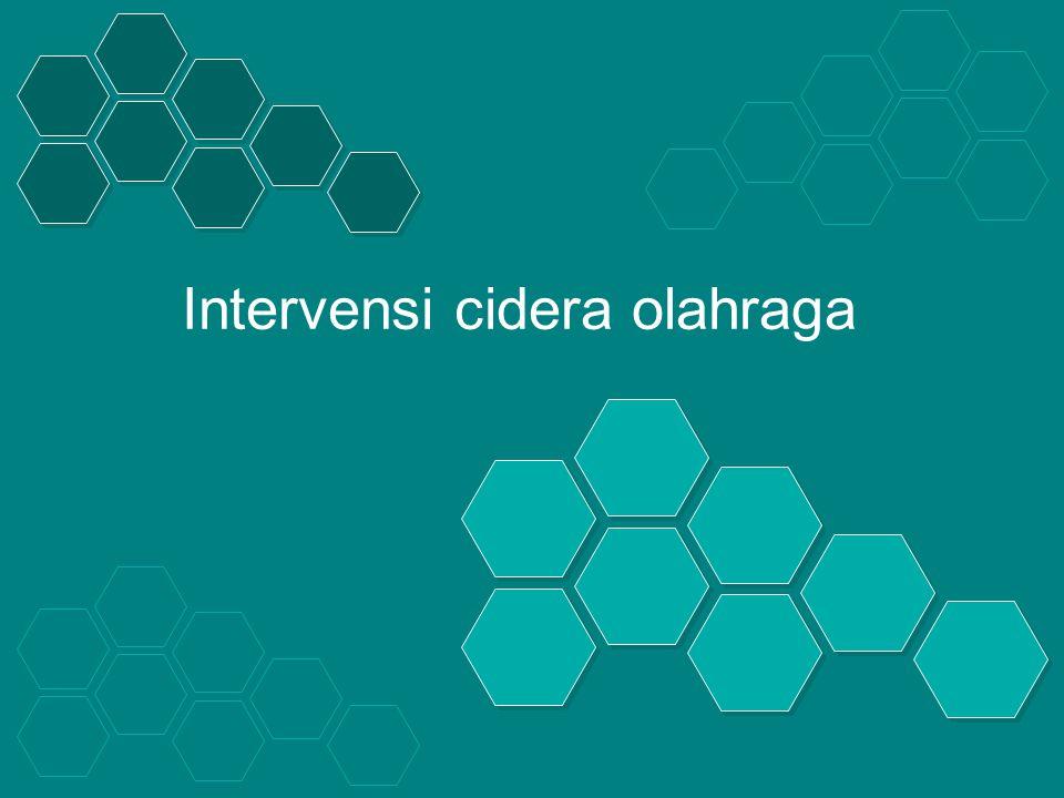 Prinsip FT Cidera Olahraga a.Tujuan pengobatan b.