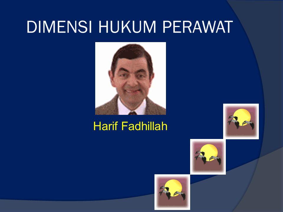 DIMENSI HUKUM PERAWAT Harif Fadhillah