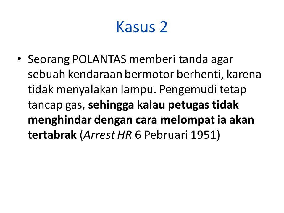 Kasus 3 Percobaan Pembunuhan Berencana KASUS A bermaksud menghabisi nyawa B dengan meletakkan bom di mobil B.