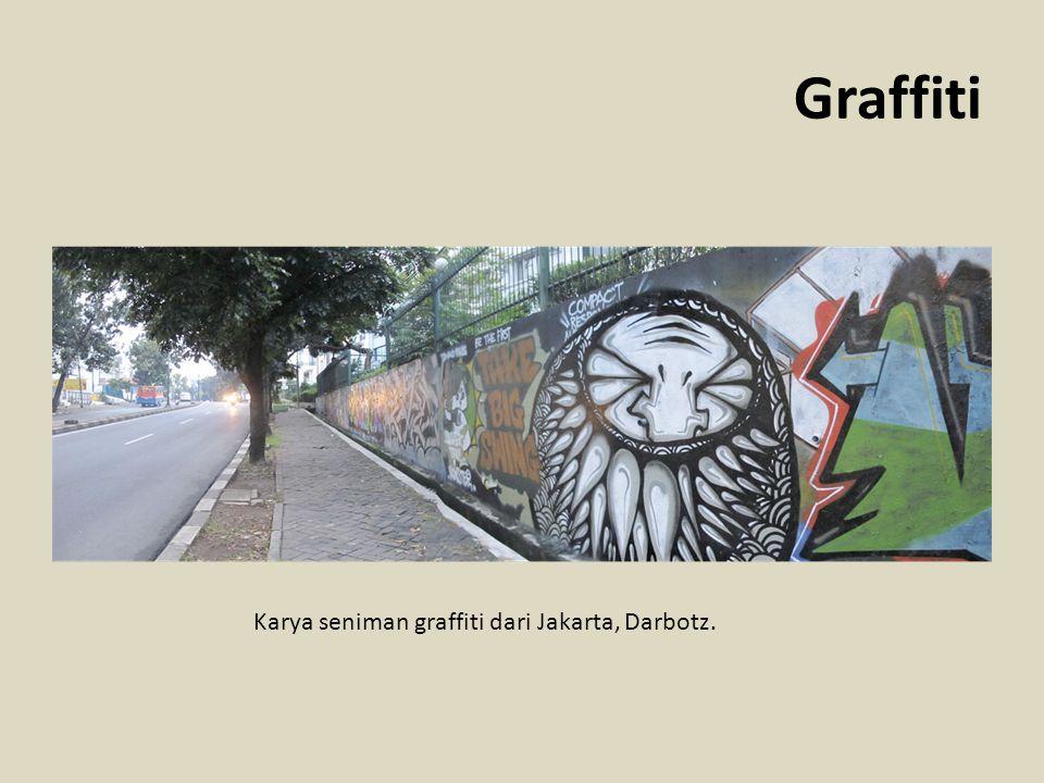 Graffiti Karya seniman graffiti dari Jakarta, Darbotz.