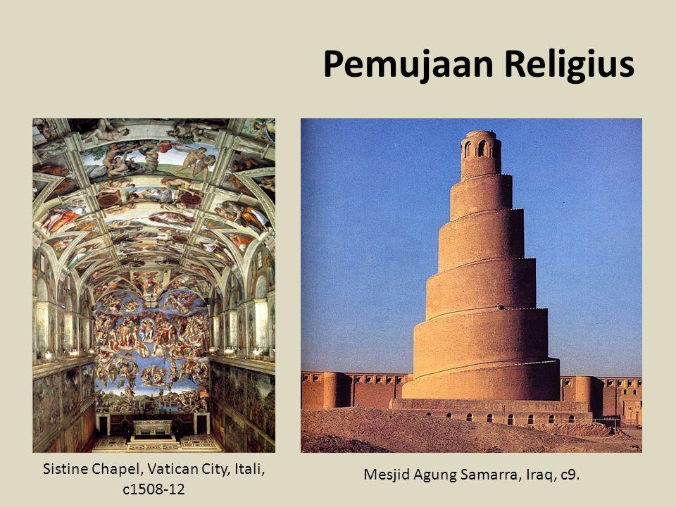 Pemujaan Religius Sistine Chapel, Vatican City, Itali, c1508-12 Mesjid Agung Samarra, Iraq, c9.