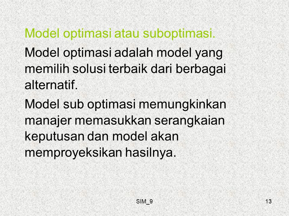 SIM_913 Model optimasi atau suboptimasi.