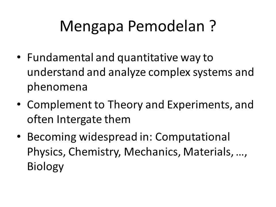 Jenis-jenis Model a.Model Verbal/logical b.Model Fisik/Ikonis c.Model Geometris d.Model Aljabar/Simbolis