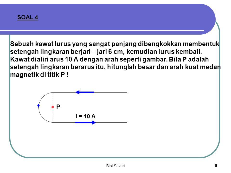 Biot Savart10 SOLENOIDA r Solenoida sangat panjang : a<<L, maka  2 = 0 o dan  1 = 180 o, dengan