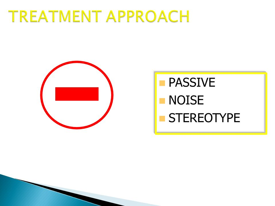 PASSIVE NOISE STEREOTYPE