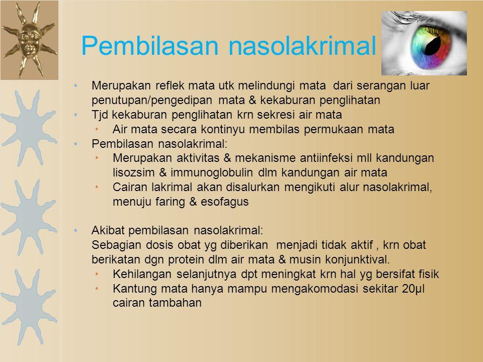 Jika obat tidak bertujuan utk pengobatan bagian luar mata, maka obat harus masuk ke bagian dalam mata Penetrasi obat mata yg diberikan secara: ◦ Lokal ◦ sistemik Penghantaran Obat ke Bagian Internal Mata
