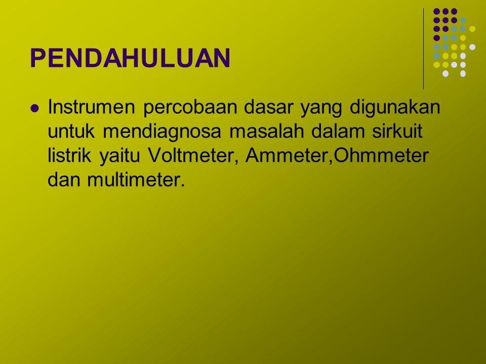 Multimeter Multimeter yang digunakan pada dasarnya ada dua (2) macam, yaitu tipe analog dan tipe digital.