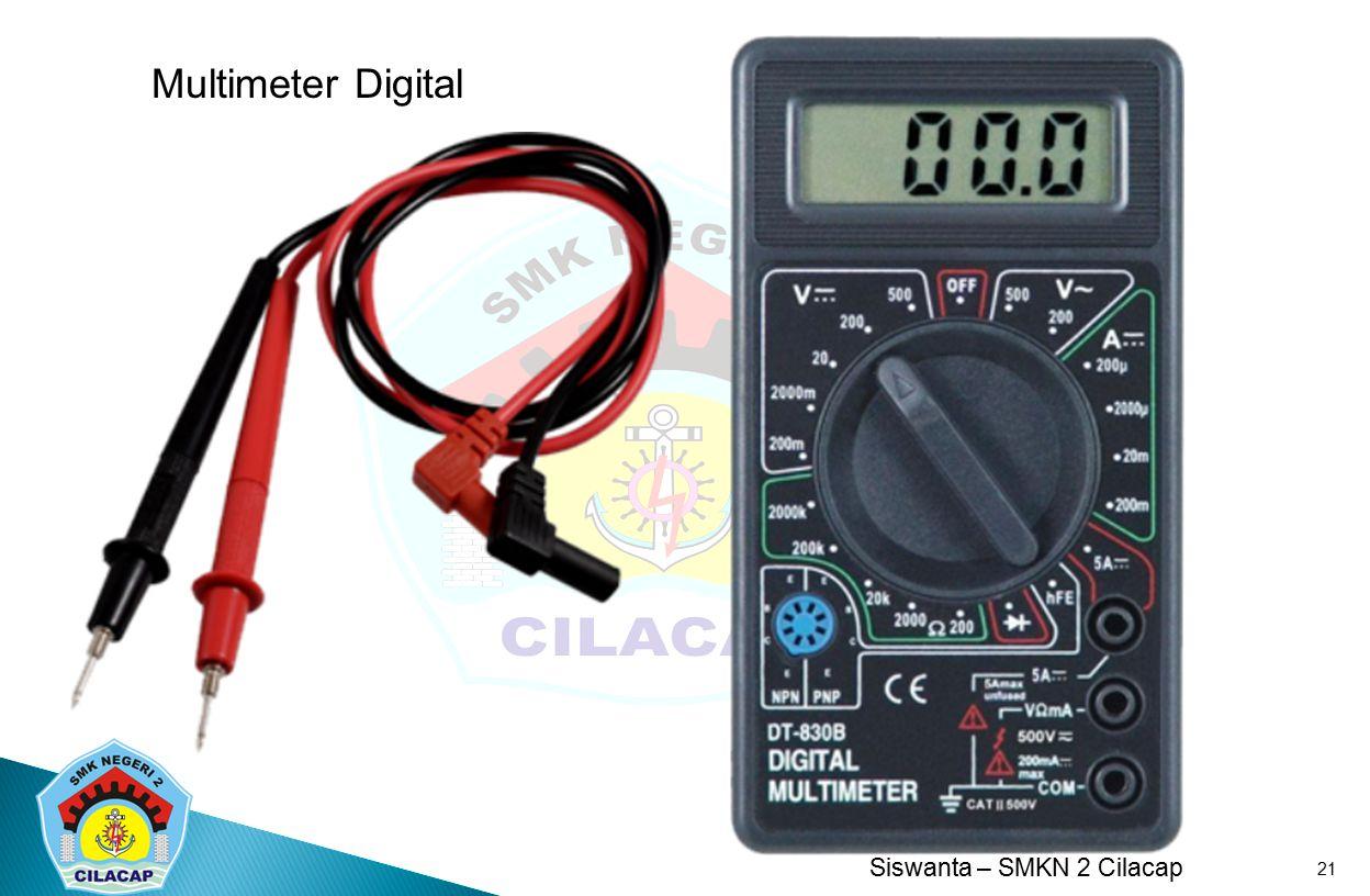 Siswanta – SMKN 2 Cilacap 21 Multimeter Digital