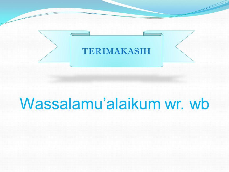 Wassalamu'alaikum wr. wb TERIMAKASIH