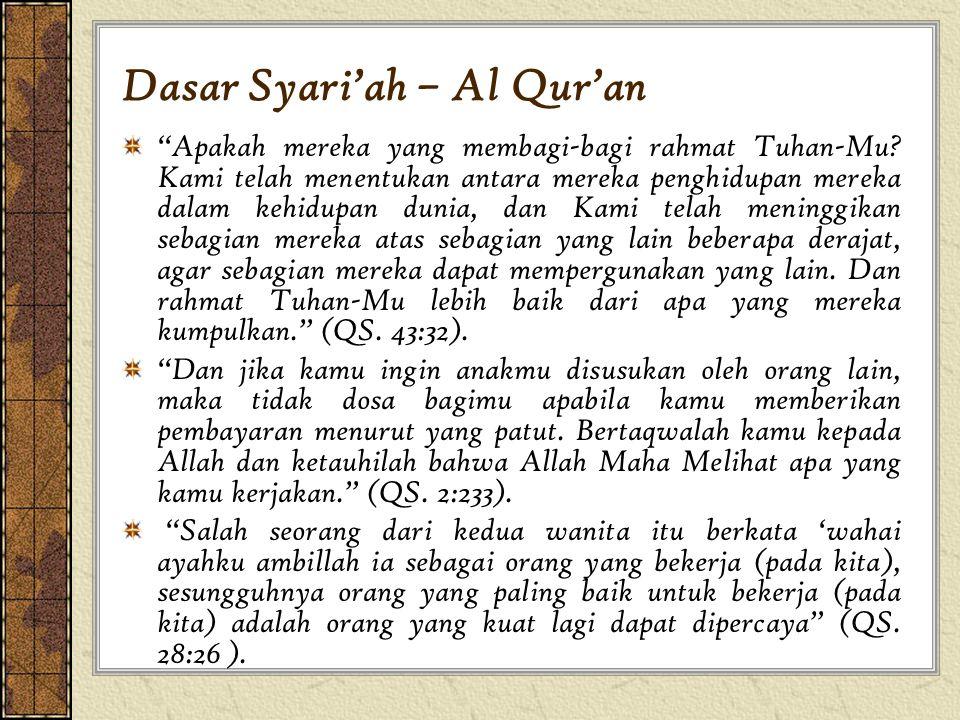 """Dasar Syari'ah – Al Qur'an """"Apakah mereka yang membagi-bagi rahmat Tuhan-Mu? Kami telah menentukan antara mereka penghidupan mereka dalam kehidupan du"""