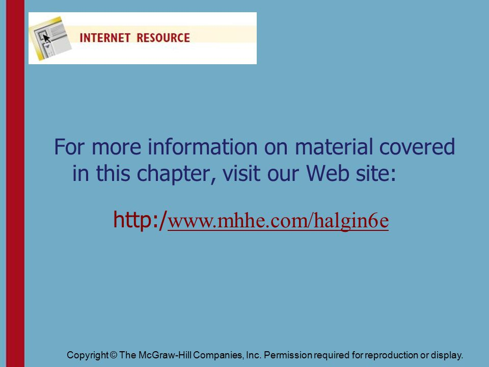 Copyright © The McGraw-Hill Companies, Inc.Permission required for reproduction or display.