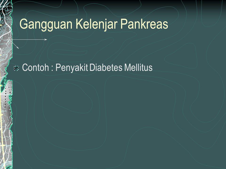 Hormon yang dihasilkan oleh sel pankreas :  Sel-sel beta (60%)  hormon insulin  Sel-sel alpha (25%)  hormon glukagon  Sel-sel D (10%)  somatostatin  Sel-sel F atau PP  Pancreatic polypeptide (parakrin)