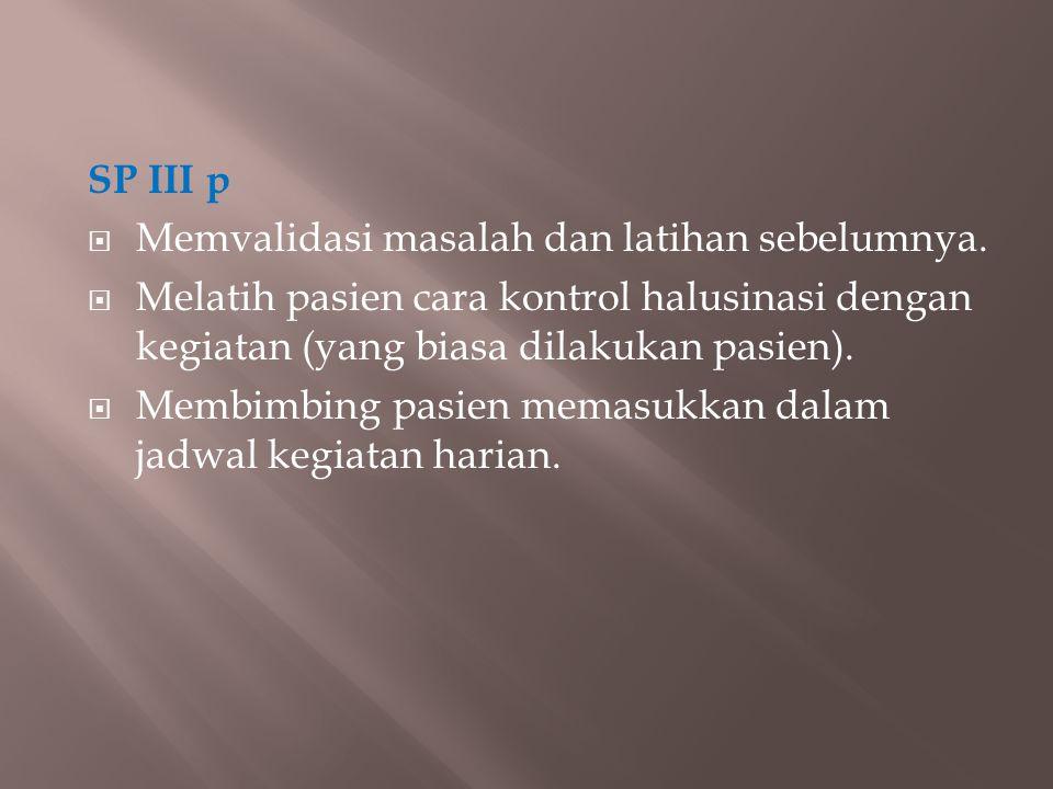 SP III p  Memvalidasi masalah dan latihan sebelumnya.