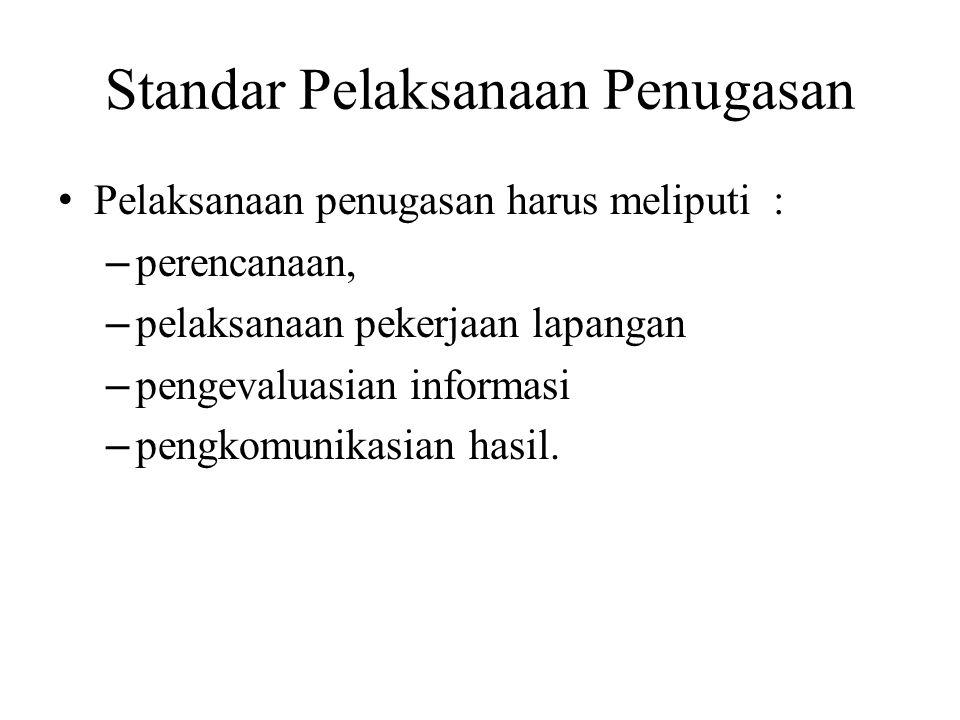 Standar Pelaksanaan Penugasan 1.