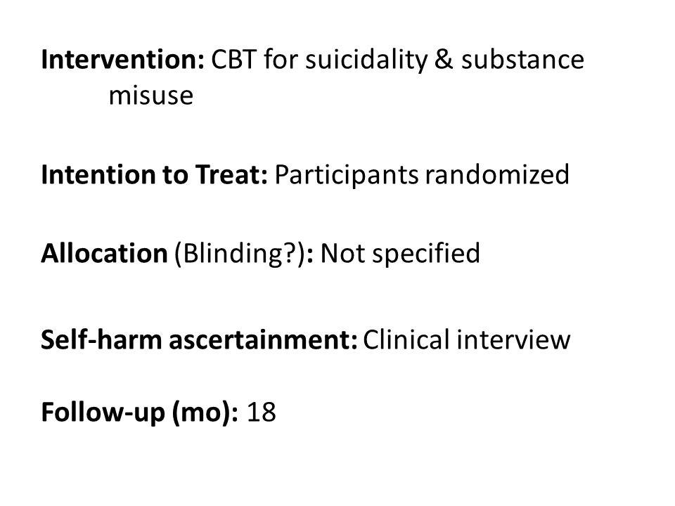9 Moderator.CBT for suicidality & substance misuse Self-harm Mediator.