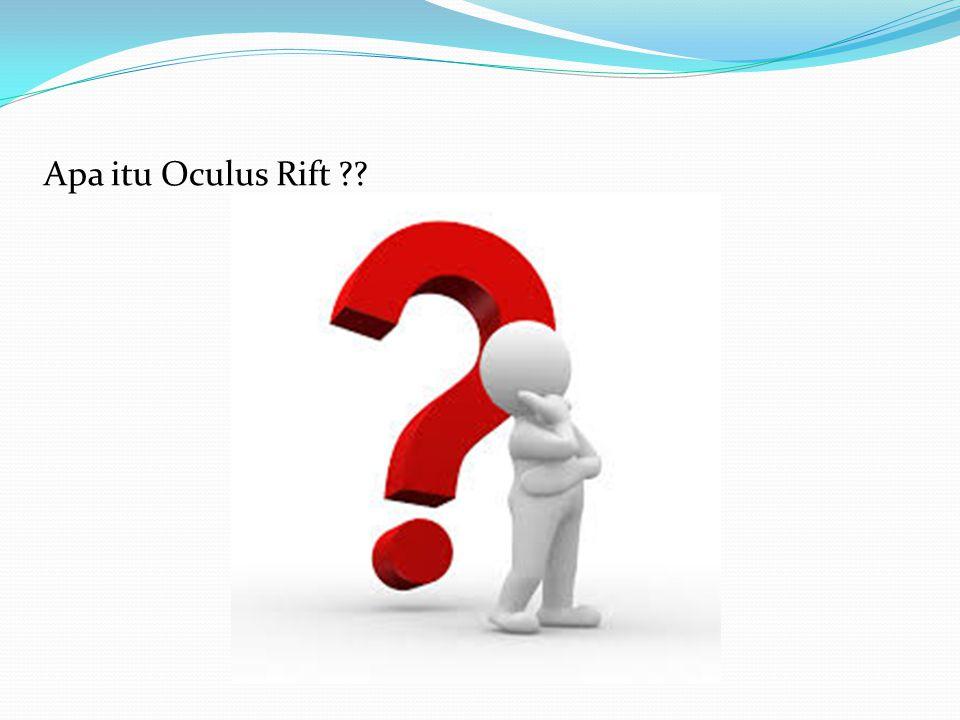 Apa itu Oculus Rift