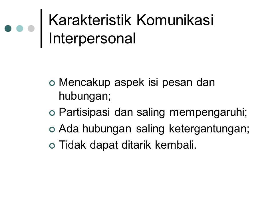 4 Tipe Manusia dalam 'self- disclosure' 1.Orang yang open-minded person or of ideal window 2.