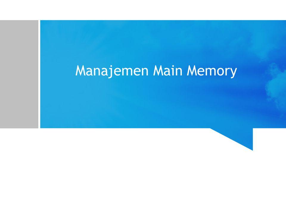 Latar Belakang Masalah Komputer modern saat ini mendukung pengalamatan memory berukuran besar –Komputer 32-bit mendukung pengalamatan sampai 2 32 = 4 GB Jumlah entri pada page table menjadi sangat besar.