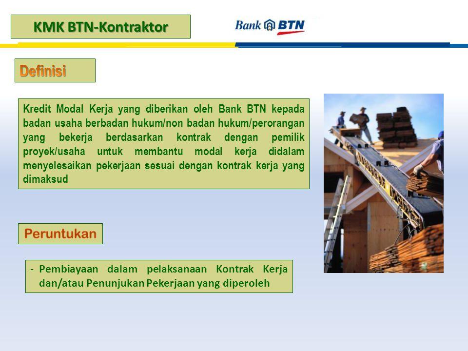 Kredit Modal Kerja yang diberikan oleh Bank BTN kepada badan usaha berbadan hukum/non badan hukum/perorangan yang bekerja berdasarkan kontrak dengan p