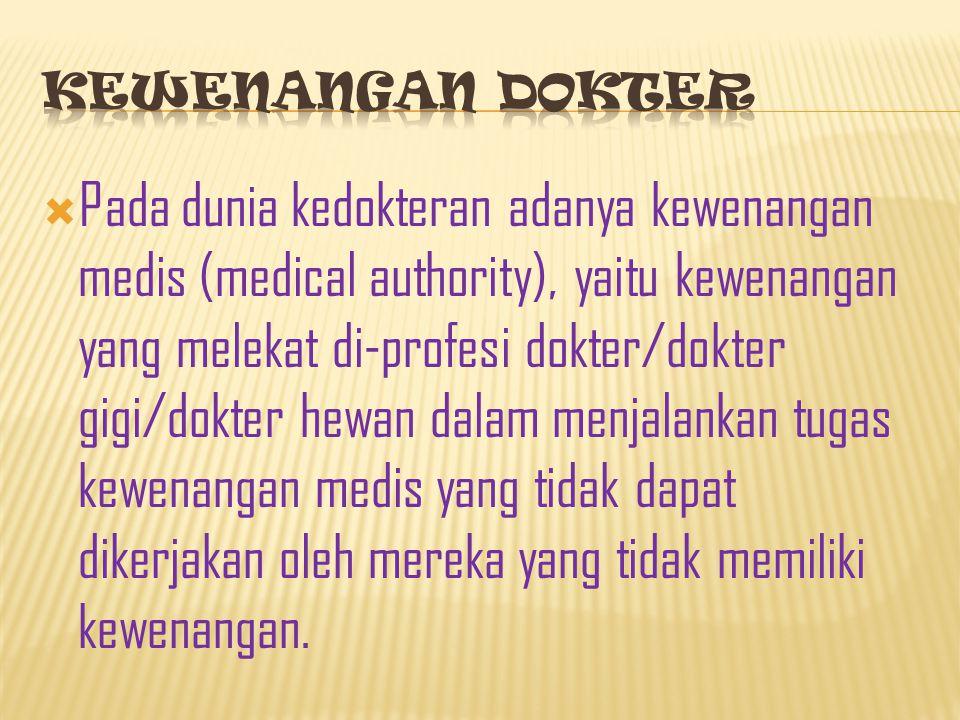 Kompetensi berdasarkan kewenangan melakukan praktek kep : 1. Kompetensi mandiri, yaitu kemampuan perawat profesional melakukan praktek kep profesional
