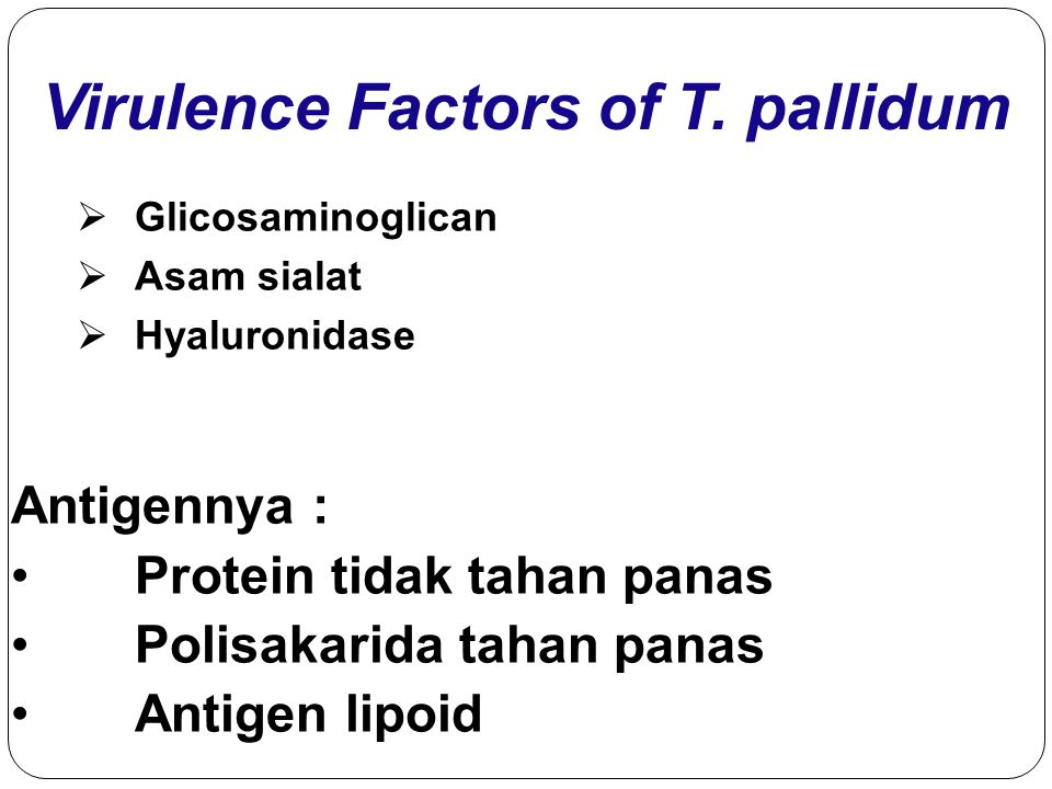 Virulence Factors of T.