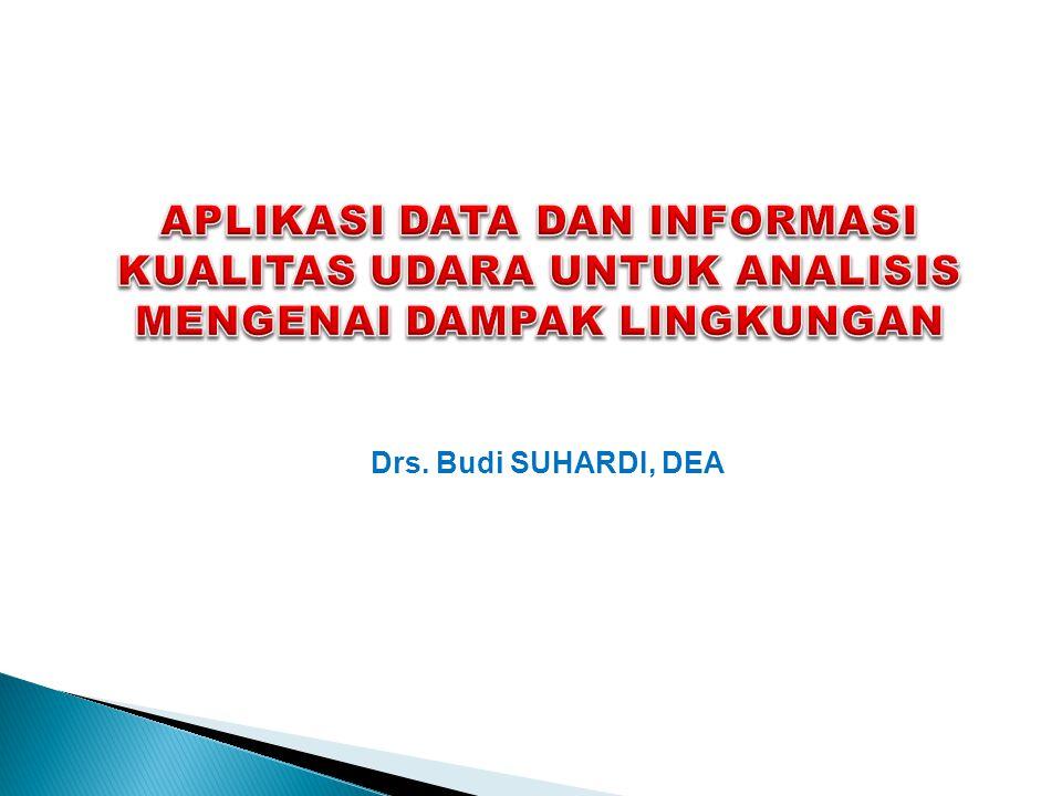 Drs. Budi SUHARDI, DEA
