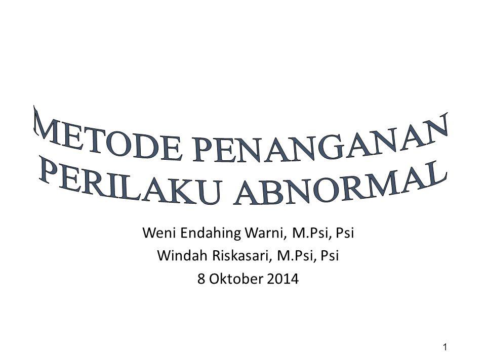 Weni Endahing Warni, M.Psi, Psi Windah Riskasari, M.Psi, Psi 8 Oktober 2014 1