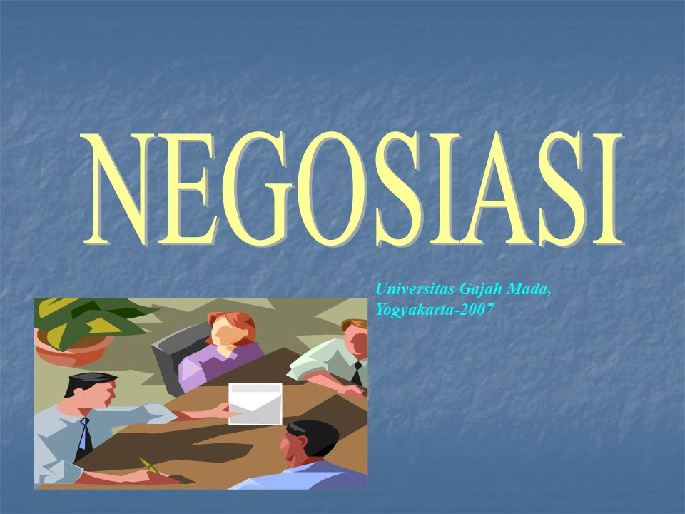 Definisi Negosiasi yaitu suatu cara untuk menetapkan keputusan yang dapat disepakati dan diterima oleh dua pihak dan menyetujui apa dan bagaimana tindakan yang akan dilakukan di masa mendatang.