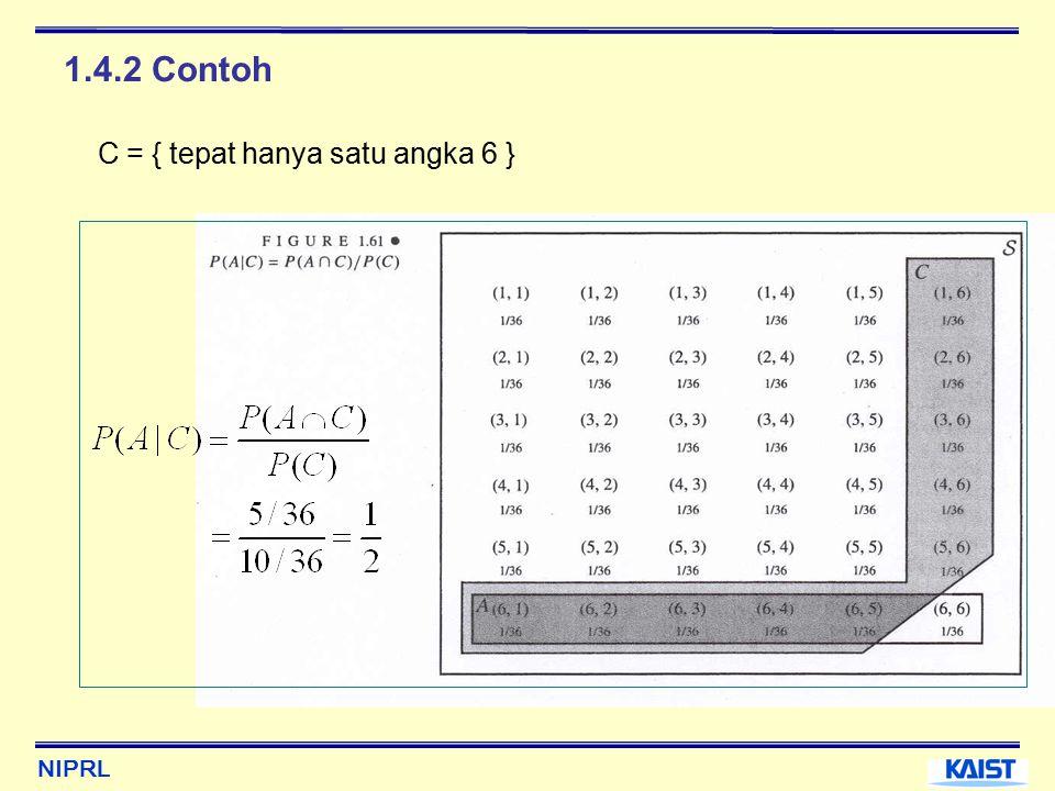 NIPRL 1.4.2 Contoh C = { tepat hanya satu angka 6 }
