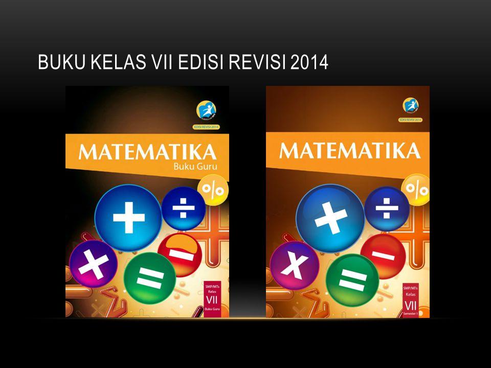 BUKU KELAS VII EDISI REVISI 2014