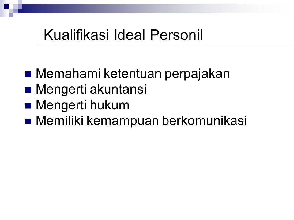 PENGORGANISASIAN PERSONIL Staf keuangan/akuntansi Staff perpajakan Divisi perpajakan