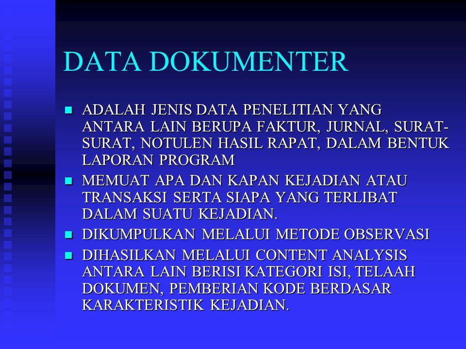 SUMBER DATA DATA PRIMER: DIPEROLEH LANGSUNG DARI SUMBER ASAI (TIDAK MELALUI MEDIA PERANTARA) DATA PRIMER: DIPEROLEH LANGSUNG DARI SUMBER ASAI (TIDAK MELALUI MEDIA PERANTARA) ADA DUA METODE YANG DAPAT DIGUNAKAN UTK MENGUMPULKAN DATA PRIMER: METODE SURVEI DAN METODE OBSERVASI.