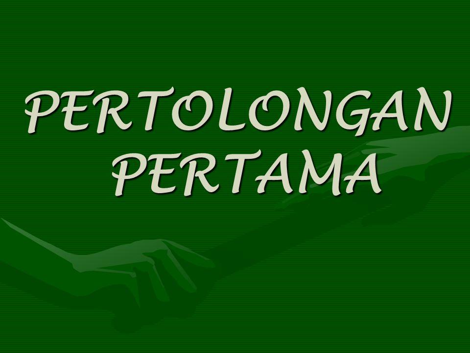 PERTOLONGAN PERTAMA