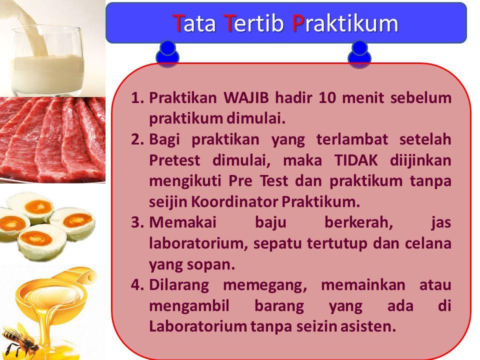 Tata Tertib Praktikum 1.Praktikan WAJIB hadir 10 menit sebelum praktikum dimulai. 2.Bagi praktikan yang terlambat setelah Pretest dimulai, maka TIDAK