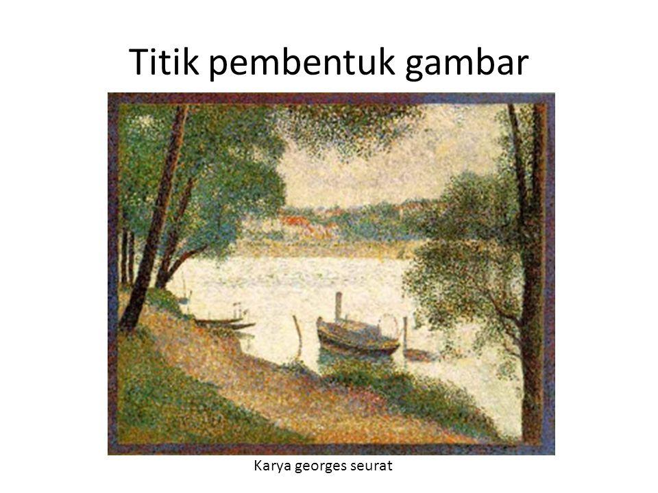 Titik pembentuk gambar Karya georges seurat