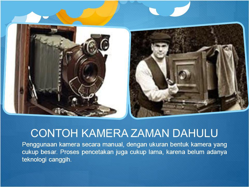 Penggunaan kamera secara manual, dengan ukuran bentuk kamera yang cukup besar. Proses pencetakan juga cukup lama, karena belum adanya teknologi canggi