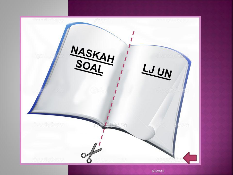 NASKAH SOAL LJ UN 6/8/2015