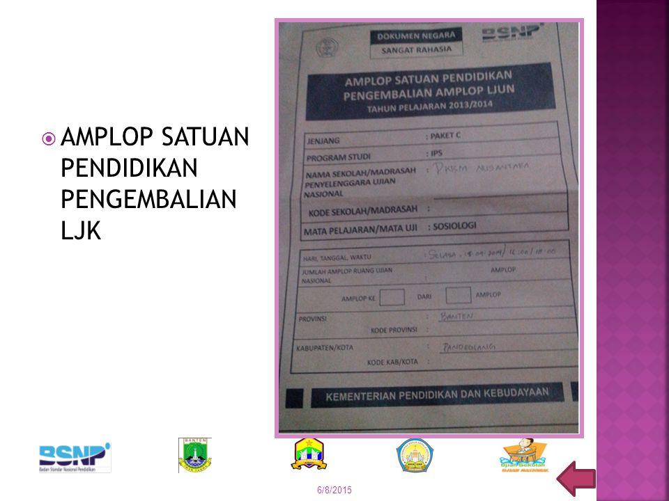  AMPLOP SATUAN PENDIDIKAN PENGEMBALIAN LJK 6/8/2015