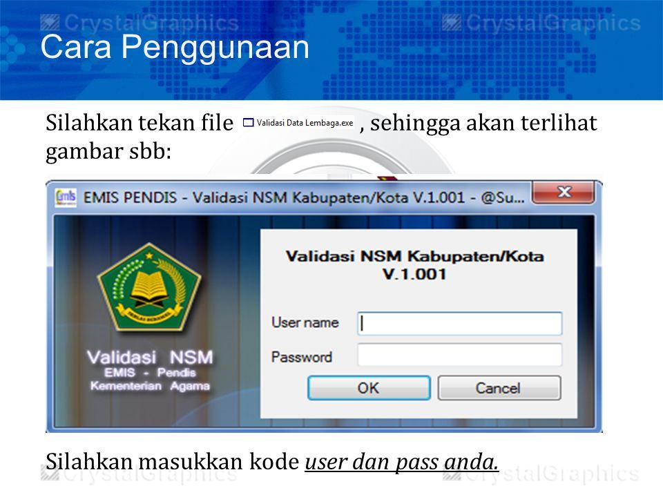 Silahkan tekan file, sehingga akan terlihat gambar sbb: Silahkan masukkan kode user dan pass anda. Cara Penggunaan