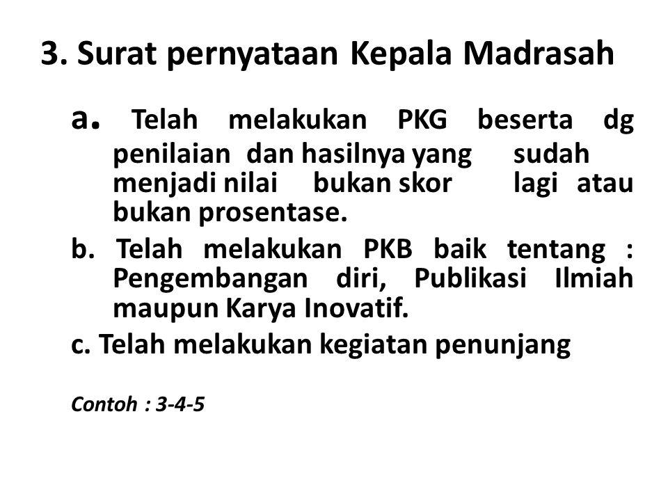 3.Surat pernyataan Kepala Madrasah a.