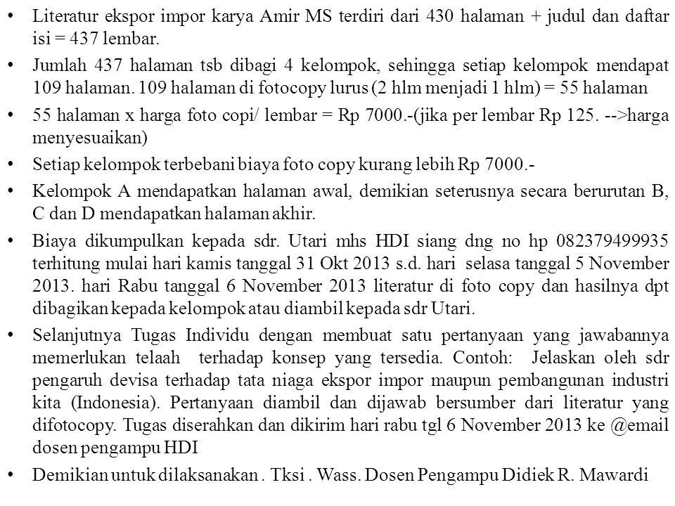 Literatur ekspor impor karya Amir MS terdiri dari 430 halaman + judul dan daftar isi = 437 lembar. Jumlah 437 halaman tsb dibagi 4 kelompok, sehingga
