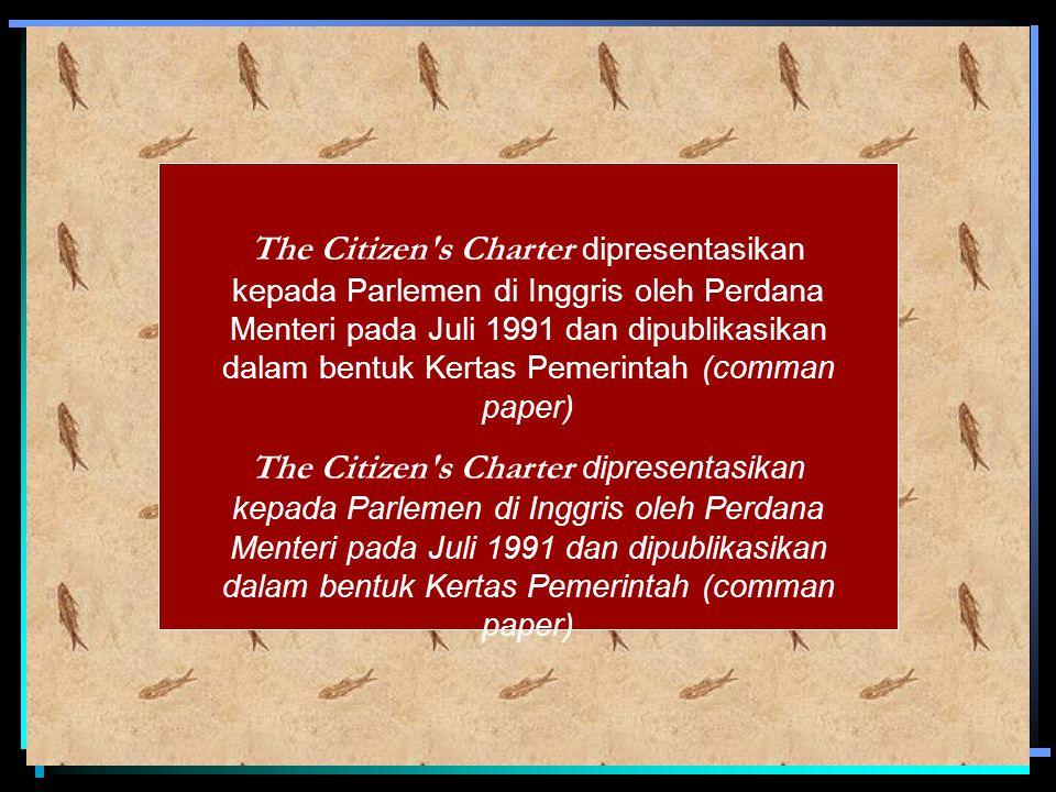 Pada intinya, dalam citizen s charter berusaha memberikan kewenangan dan hak kepada konsumen layanan publik, dalam hal ini adalah masyarkaat sehingga apabila layanan publik yang diberikan oleh pemerintah tersebut dirasakan mengecewakan masyarakat, maka masyarakat dapat menuntut standart pelayanan kepada pemerintah karena telah dilakukan semacam kontrak antara pemerintah dengan publik dalam memberikan pelayanannya (Oliver dan Drewry, 1996)