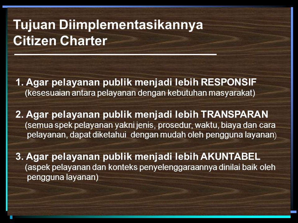 IMPLIKASI CITIZEN S CHARTER TERHADAP KUALITAS PELAYANAN PUBLIK DI INDONESIA