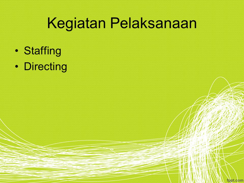 Kegiatan Pelaksanaan Staffing Directing