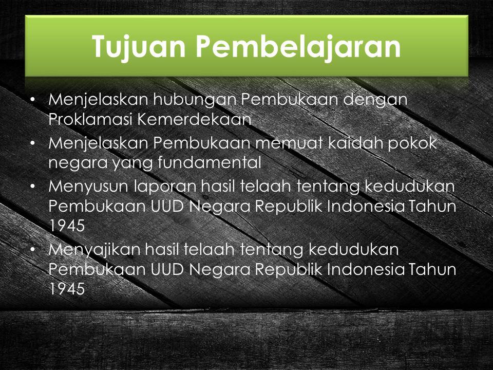 Pokok-Pokok Pikiran yang Terkandung dalam Pembukaan UUD 1945 (1) Pokok Pikiran Pertama : Negara melindungi segenap bangsa Indonesia dan seluruh tumpah darah Indonesia dengan berdasar asas persatuan dengan mewujudkan keadilan sosial bagi seluruh rakyat Indonesia.