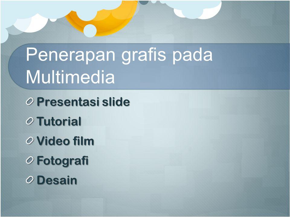 Penerapan grafis pada Multimedia Presentasi slide Tutorial Video film FotografiDesain