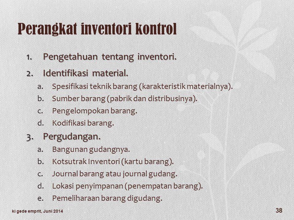 Perangkat inventori kontrol 1.Pengetahuan tentang inventori.