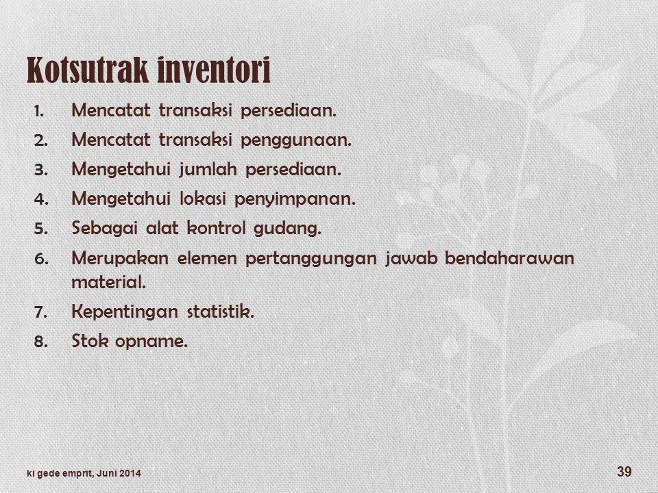 Kotsutrak inventori 1.Mencatat transaksi persediaan.