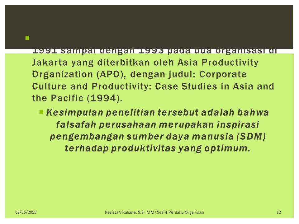  Henry Surbakti melakukan penelitian pada tahun 1991 sampai dengan 1993 pada dua organisasi di Jakarta yang diterbitkan oleh Asia Productivity Organi